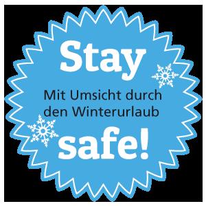 Stay safe - mit Umsicht durch den Winterurlaub